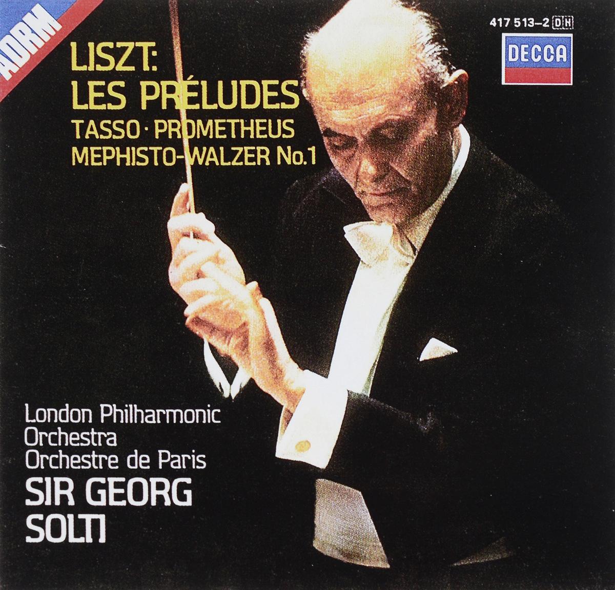 Георг Шолти,London Philharmonic Orchestra,Orchestre De Paris Sir Georg Solti. Liszt. Les Preludes / Tasso / Prometheus / Mephisto-Waltzer No.1 цена в Москве и Питере