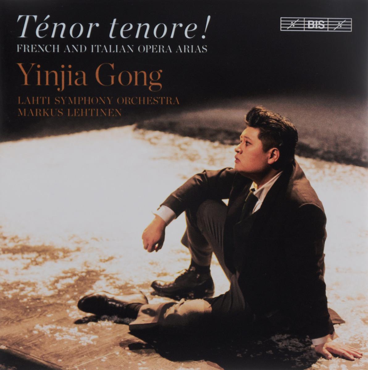 Yinjia Gong,Markus Lehtinen,Lahti Symphony Orchestra Yinjia Gong. Tenor Tenore! French And Italian Arias (SACD) миа перссон miah persson mozart opera and concert arias sacd