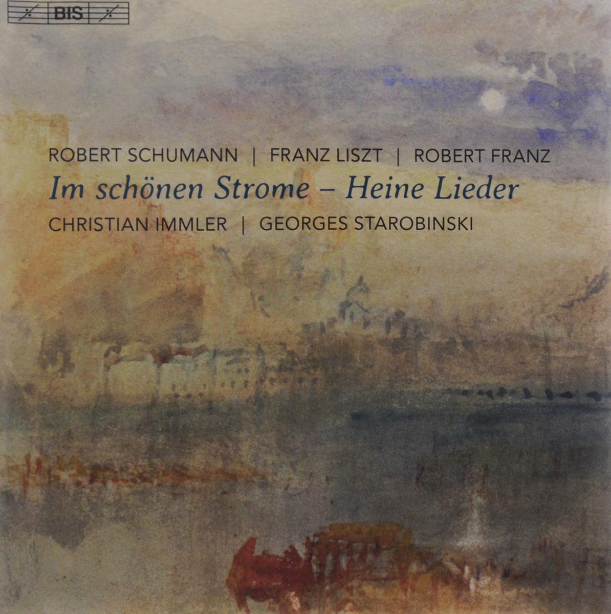 Кристиан Иммлер,Georges Starobinski Christian Immler, Georges Starobinski. Im Schonen Strome - Heine Lieder (SACD) цена