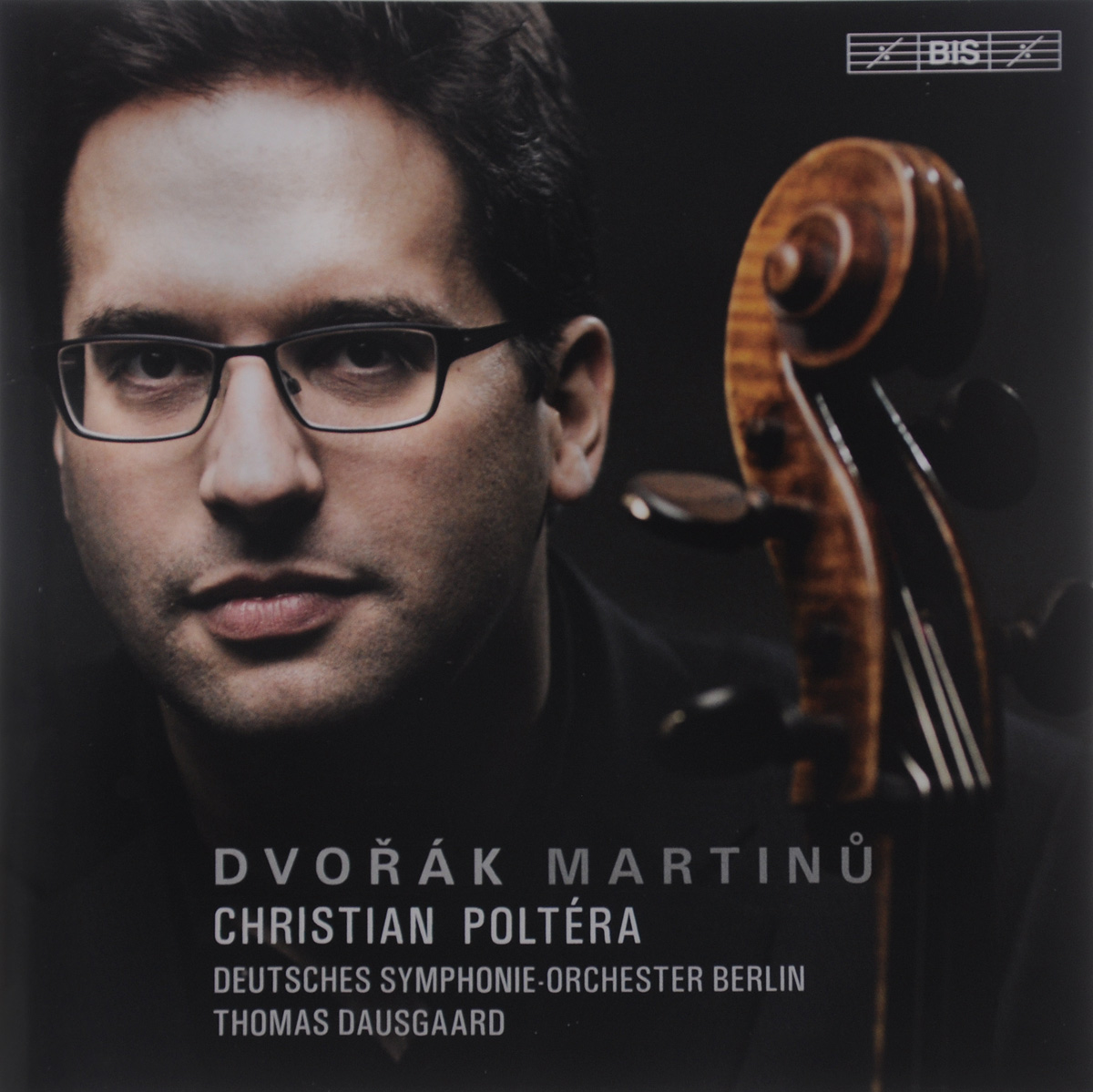 Thomas Dausgaard. Dvorak / Martinu. Cello Concertos (SACD). Томас Даусгард,Deutsches Symphonie-Orchester Berlin