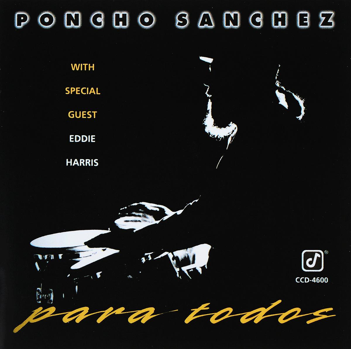 Poncho Sanchez. Para Todos poncho towel