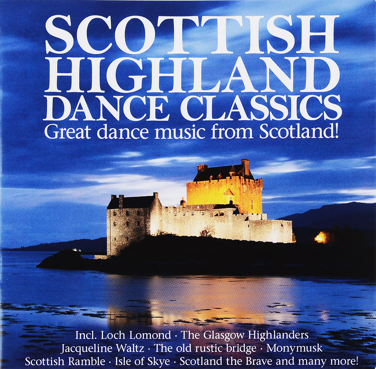 Scottish Highland Dance Classics (2 CD) discofox dance party 2 cd