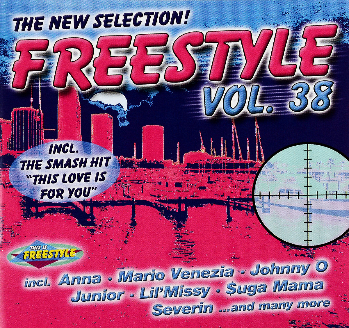 Toniac,Ники Дэниэлс,Junior,Марио Венециа,Severin,Johnny O.,Tobak,Lil'missy,Maveee,Miss Kay The New Selection! Freestyle. Vol. 38 johnny o rookie severin jayda soft touch лила грейс roxanna shineaz junior tiara suga mama x on jaylez maximnoise ники дэниэлс duap mc ричи сантьяго freestyle vol 40 best of final edition 3 cd