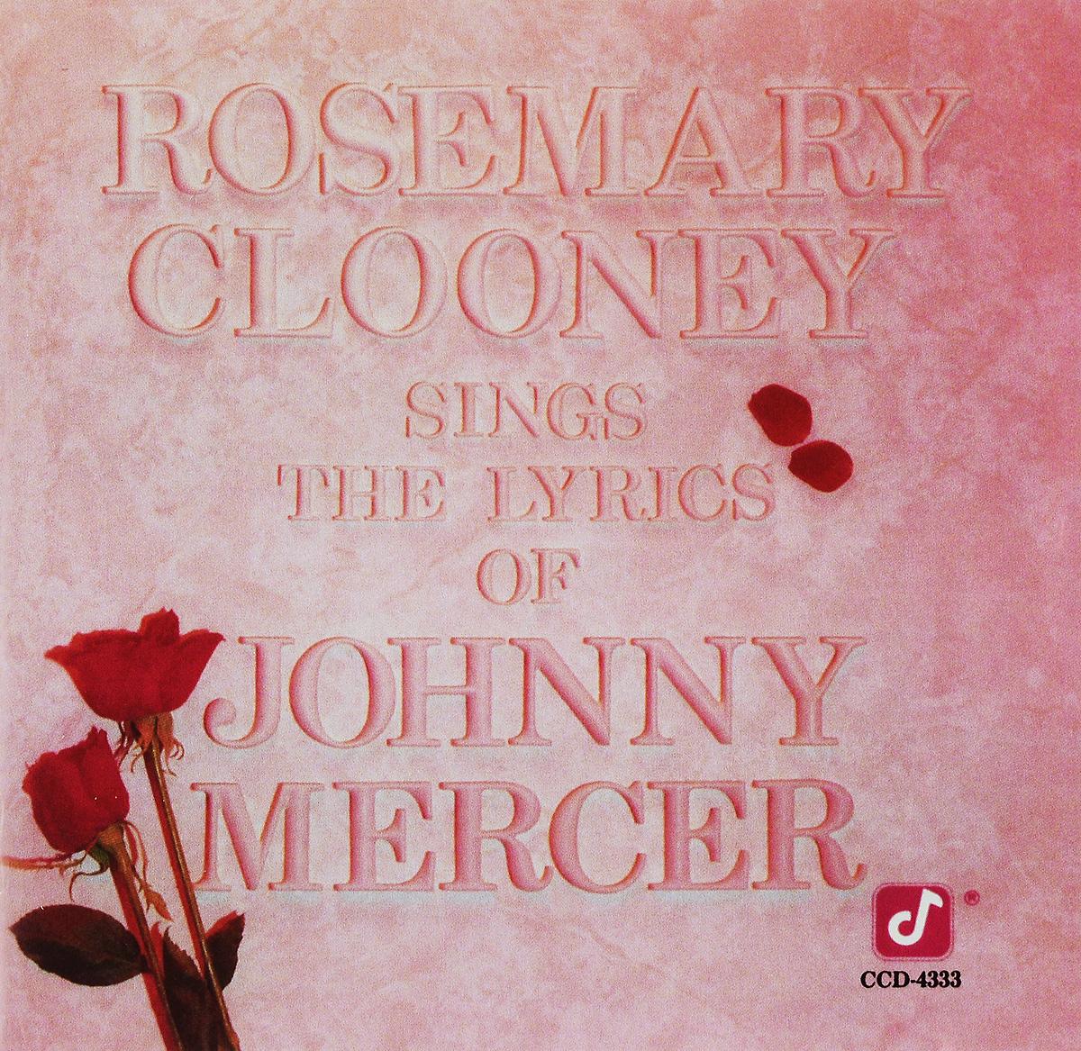 Джонни Мерсер Johnny Mercer. Rosemary Clooney.Sings The Lyrics Of Johnny Mercer mercer culinary mercer rules culinary mini