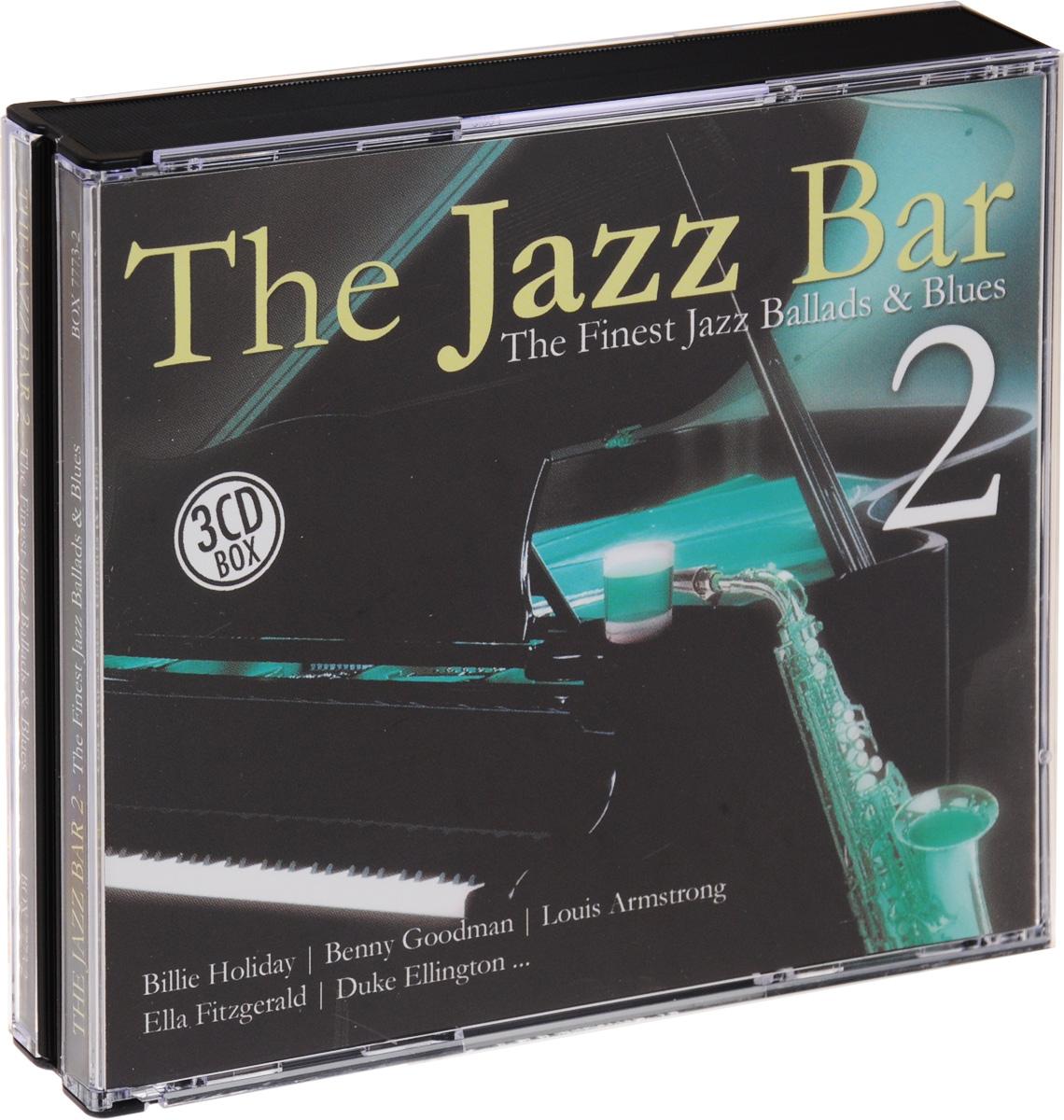 The Jazz Bar 2. The Finest Jazz Ballads & Blues (3 CD) бонни тайлер робин бэк gotthard exilia гэри мур the poison hammerfall silverlane rage лив кристин believe in me the finest rock ballads