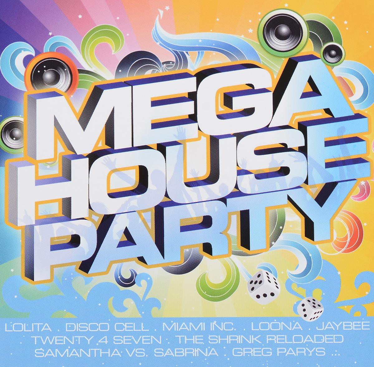 Miami Inc.,Disco Cell,Discotronix,Loona,Oscar Sallguero,Glamrock Brothers,Том Маунтин,Nicco,House-Maxx,Rudy MC,Hysterie,`Twenty 4 Seven`,The Shrinkk Reloaded,Sonic Revolution ,Dill,G&G,Lolita,Yenson,Money-G,Грег Пэрис Mega House Party (2 CD)