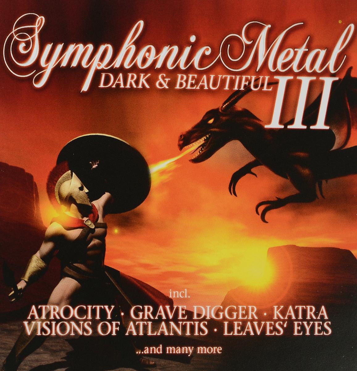 Atrocity,Battlelore,Draconian,Grave Digger,MiDnattsol,Van Canto,Power Quest,Leaves' Eyes,Lunatica,Revolution Renaissance Symphonic Metal. Dark & Beautiful 3 (2 CD) symphonic metal dark