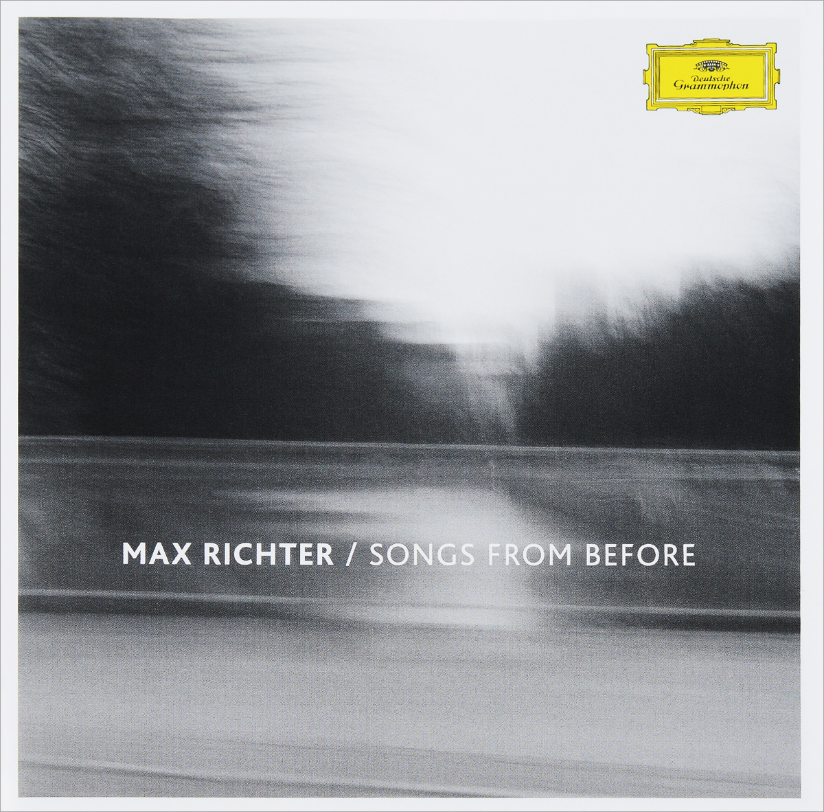 Max Richter. Songs From Before. Луиза Фуллер,Наталья Боннер,Джон Меткалф,Ян Бурге,Крис Ворсеу