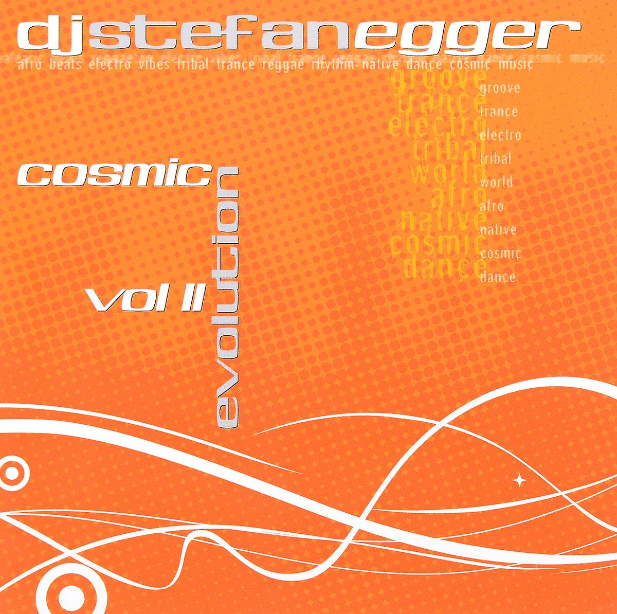 Stefan Egger / DJ Stefan Egger DJ Stefan Egger. Cosmic Evolution. Vol. II stefan egger dj stefan egger dj stefan egger cosmic evolution