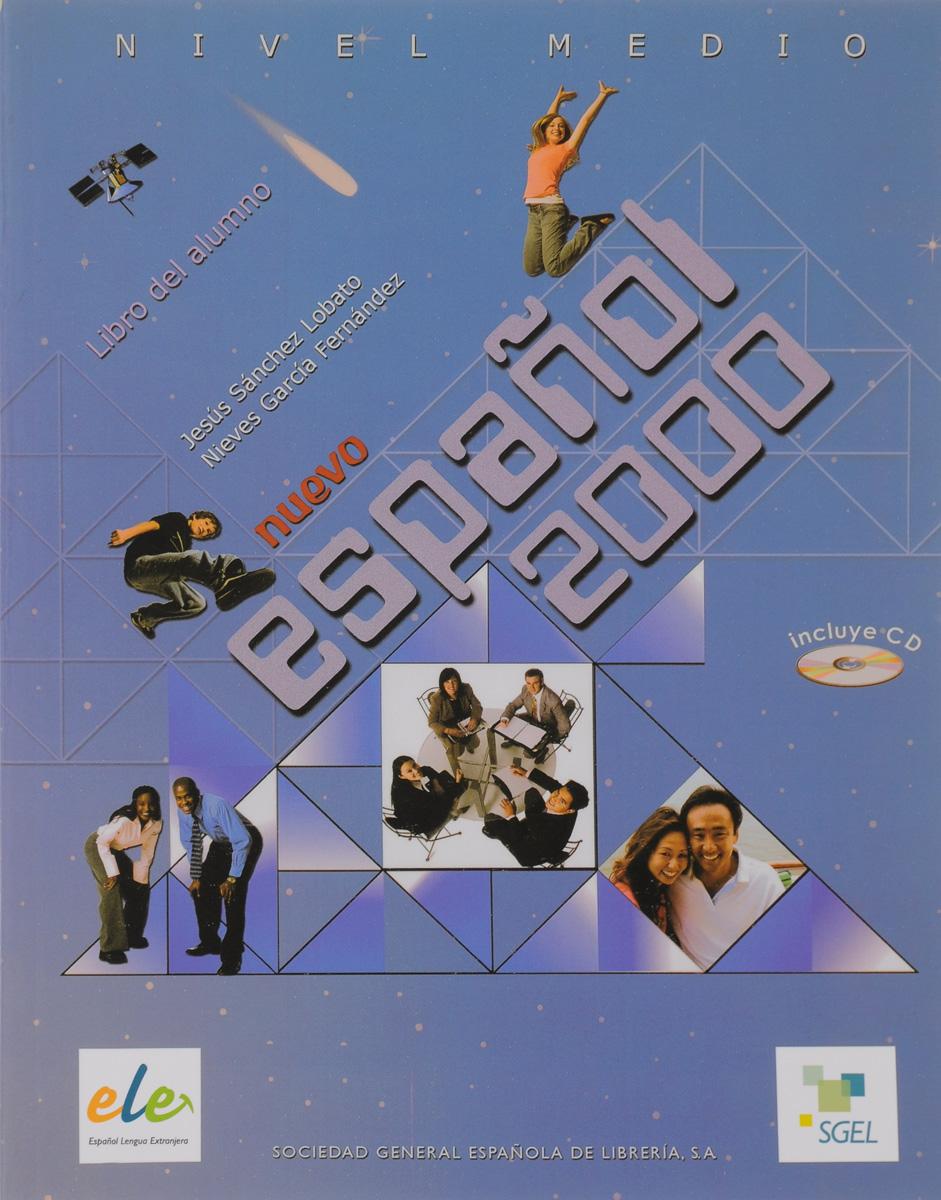 Nuevo Espanol 2000 Medio Libro del alumno +D nuevo suena 1 libro del alumno