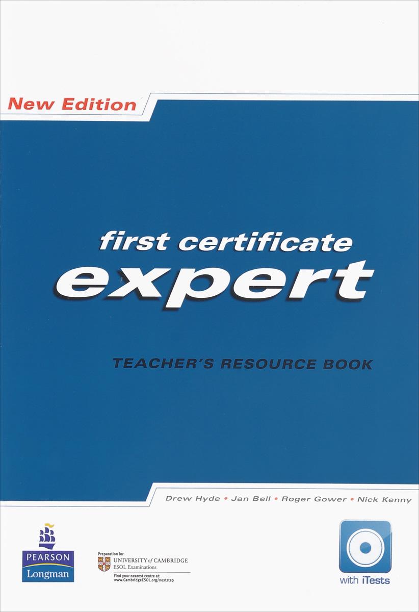 First Certificate Expert: Teacher's Resource Book цена