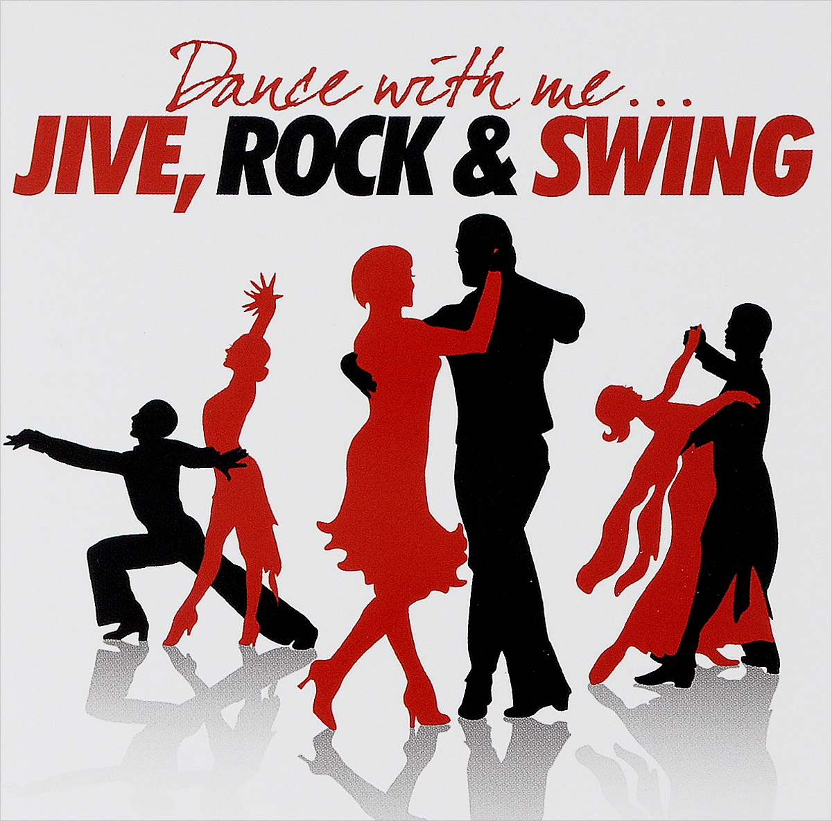 Dance With Me. Jive, Rock And Swing (2 CD) discofox dance party 2 cd