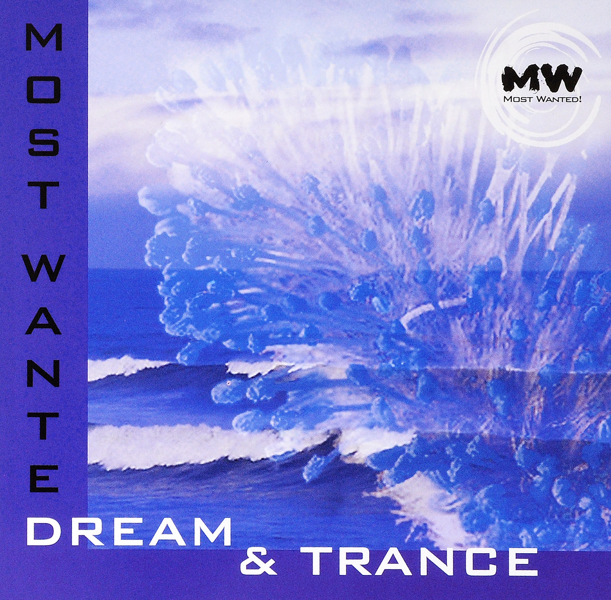 Most Wanted. Dream And Trance most wanted