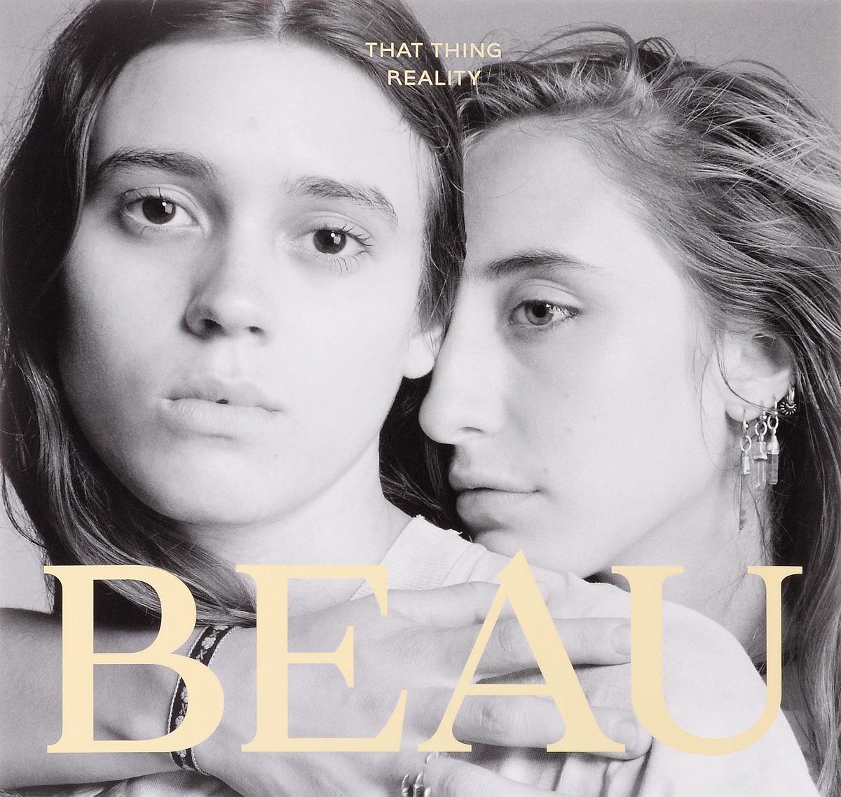 Beau Beau. That Thing Reality