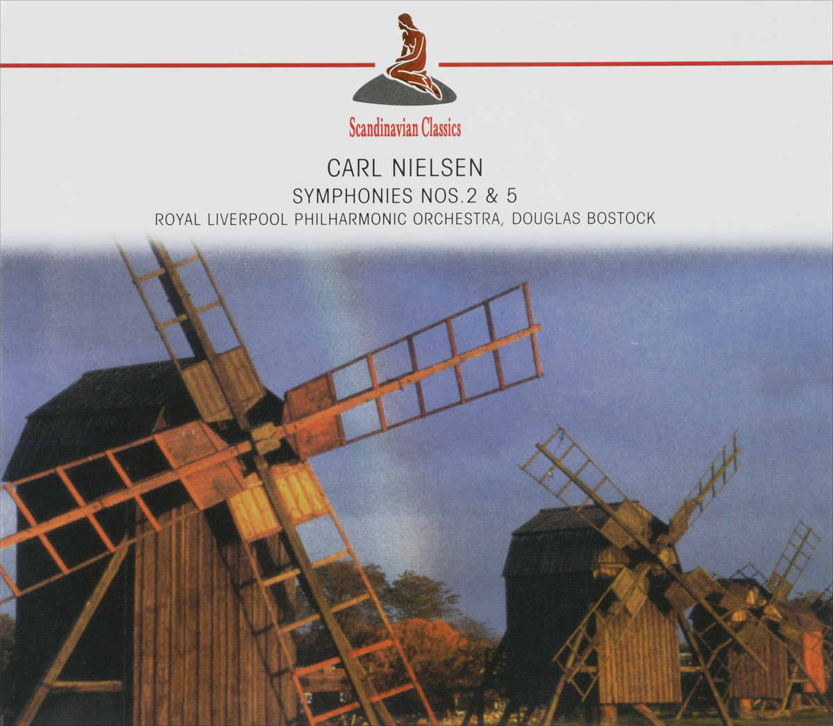 Royal Liverpool Philharmonic Orchestra,Дуглас Босток Scandinavian Classics. Royal Liverpool Philharmonic Orchestra, Douglas Bostock. Nielsen. Sinfonien Nos.2 & 5