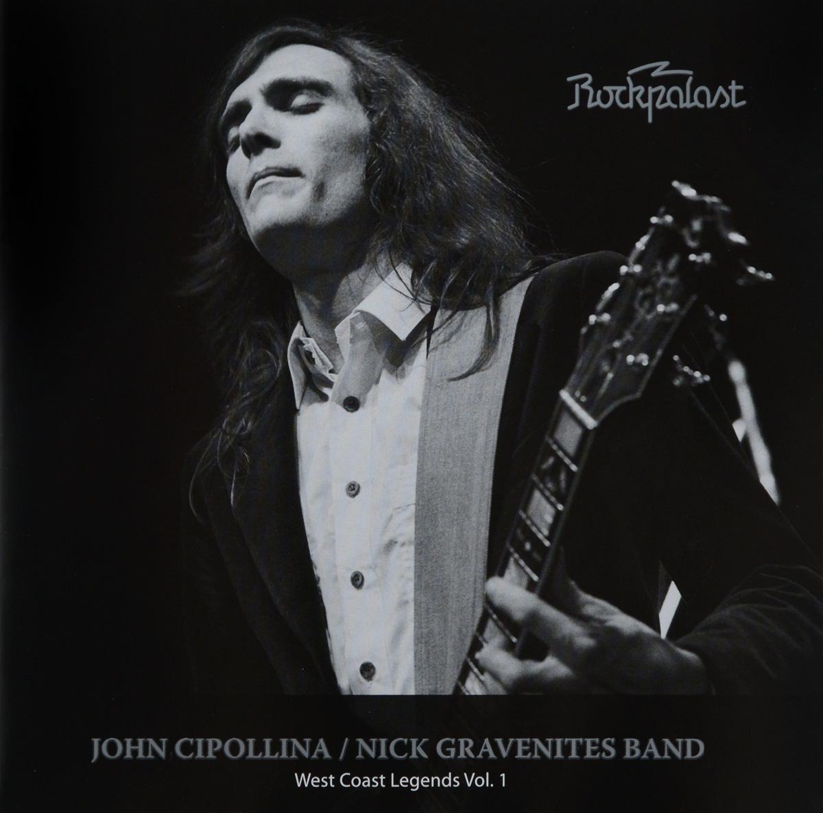 Джон Чиполлина,Nick Gravenites Band Rockpalast. John Cipollina. Nick Gravenites Band. West Coast Legends. Vol. 1 nick mason berlin