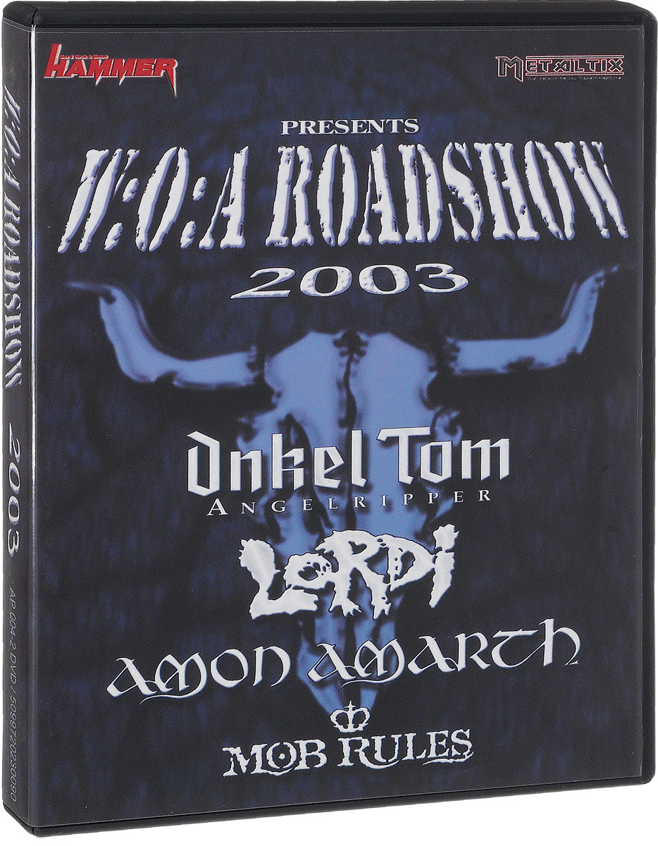 W:O:A Road Show 2003 wacken metal overdrive