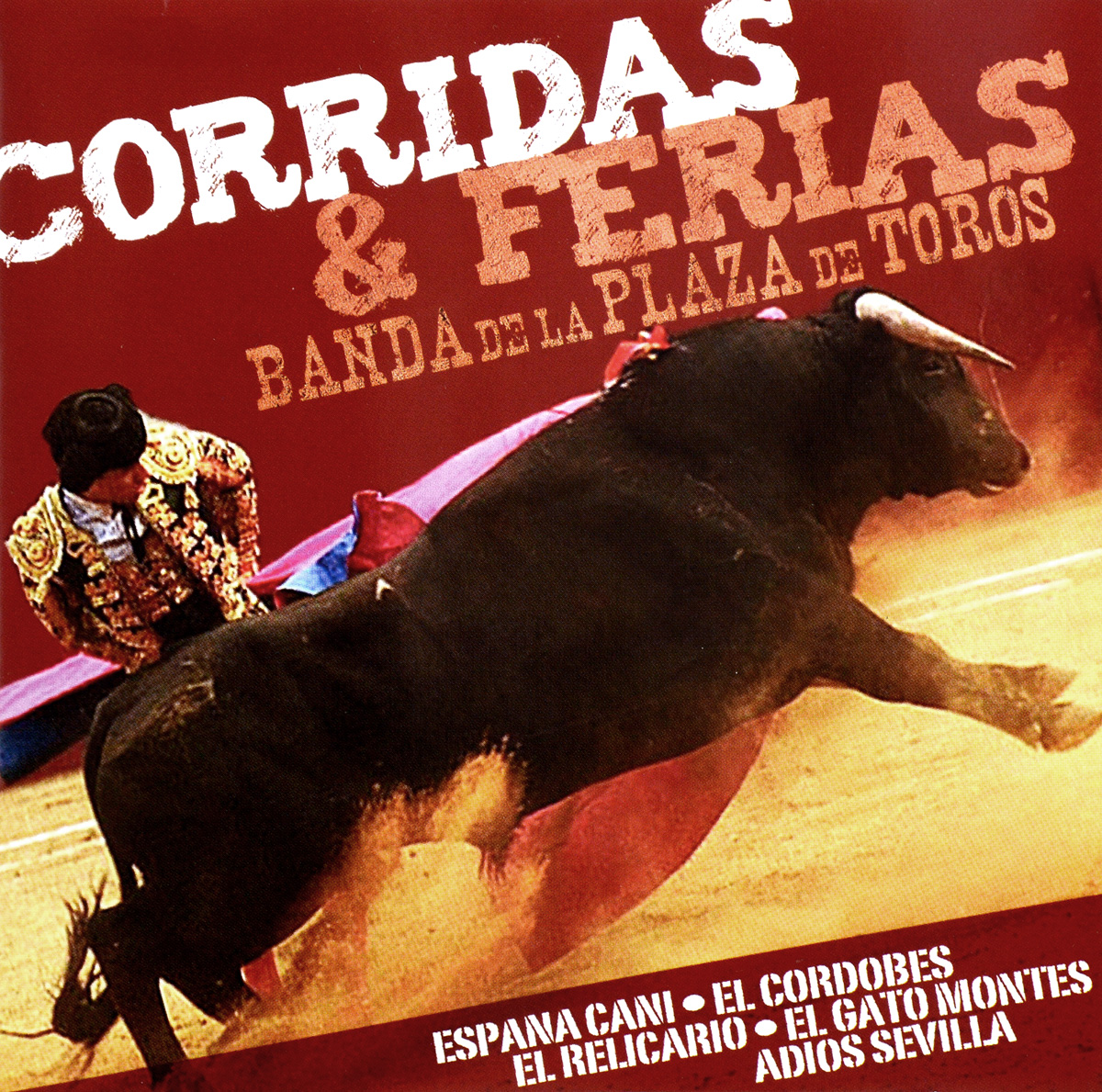Corridas & Ferias Corridas & Ferias. Banda De La Plaza De Toros toros almadén