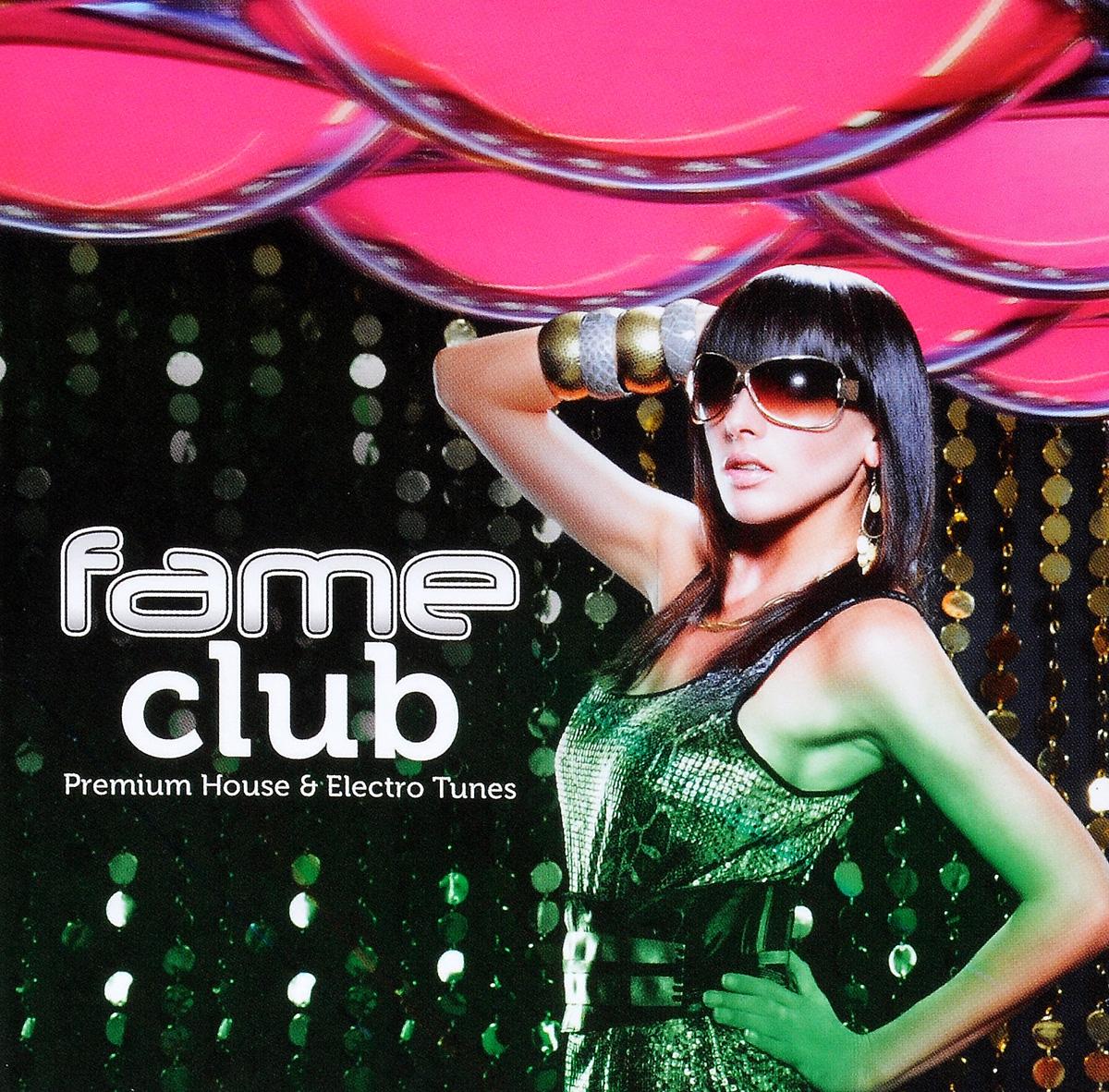 Fame Club. Premium Electro & House Tunes (2 CD)
