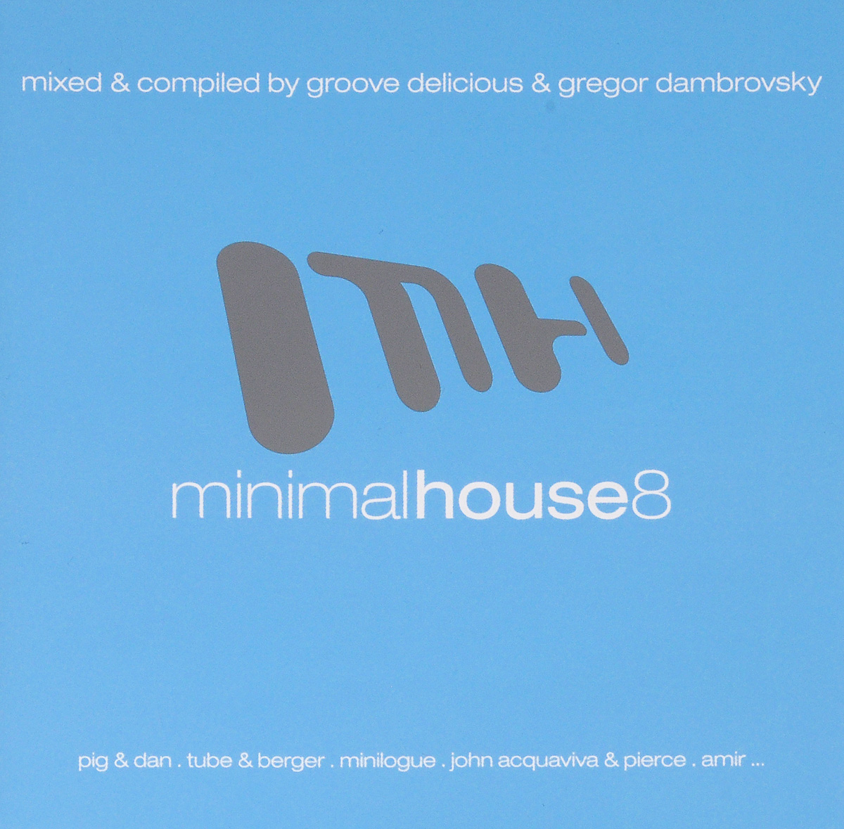 Minimal House 8 (2 CD) minimal house 7 2 cd