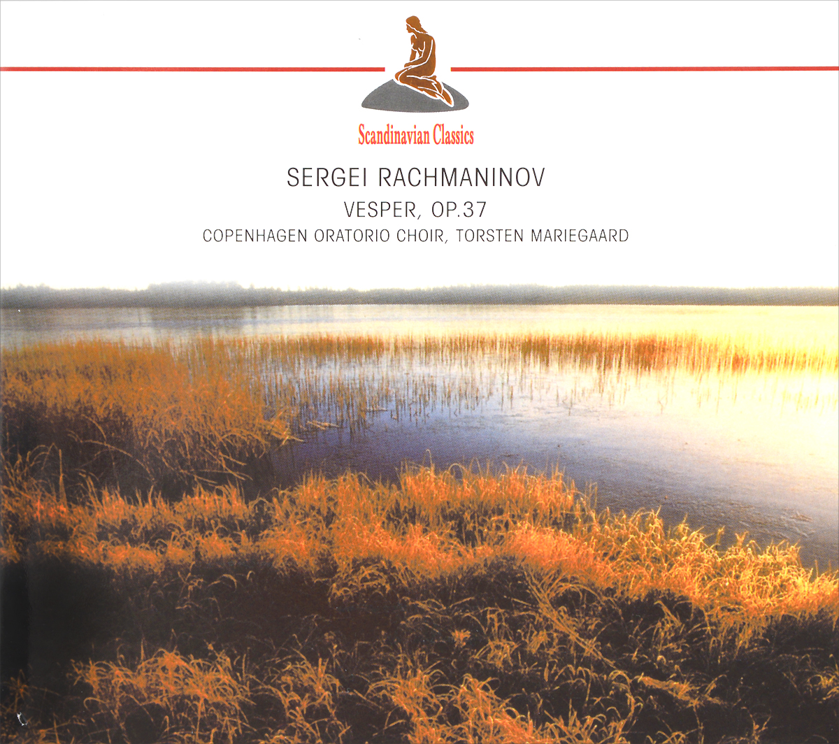 Torsten Mariegaard,Copenhagen Oratorio Choir Scandinavian Classics. Torsten Mariegaard. Sergei Rachmaninov. Vesper, Op. 37 цены онлайн