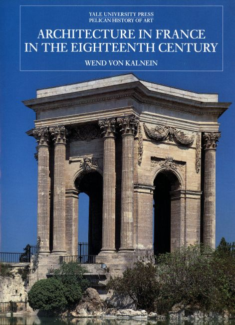Architecture in France in the Eighteenth Century french porcelain of the eighteenth century