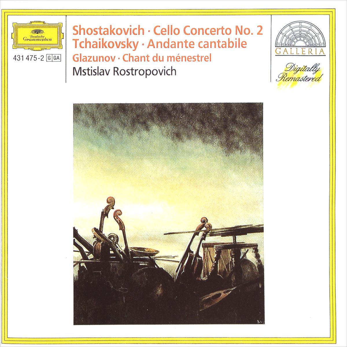 цена на Мстислав Ростропович Mstislav Rostropovich. Shostakovich. Cello Concerto No. 2 / Tchaikovsky. Andante Cantabile / Glazunov. Chant Du Menestrel