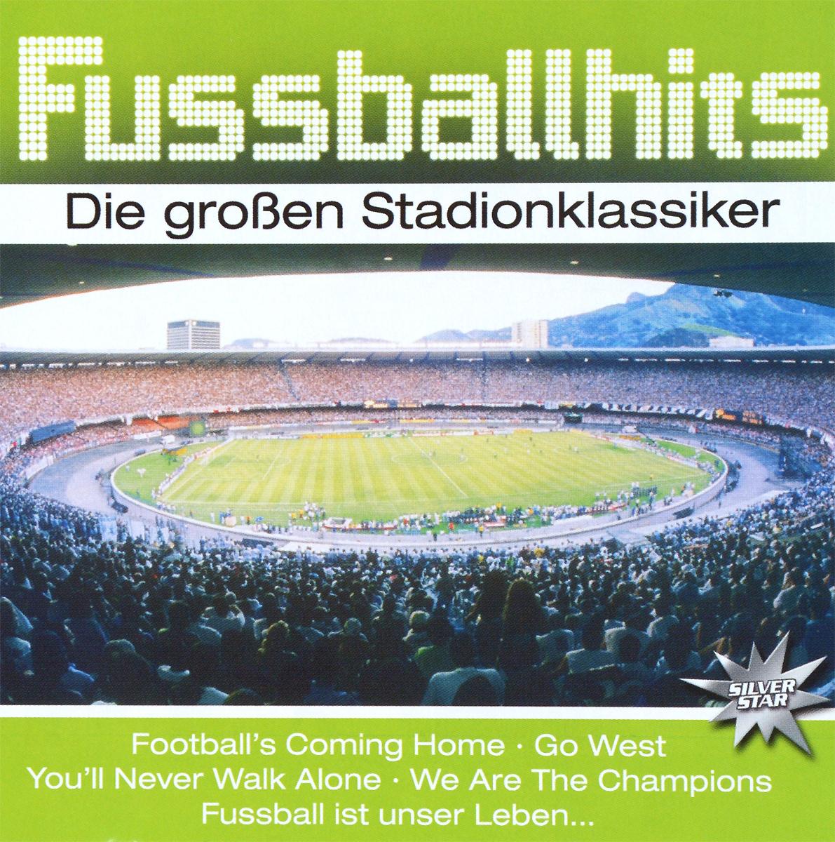 Fussballhits. Die Grossen Stadionklassiker