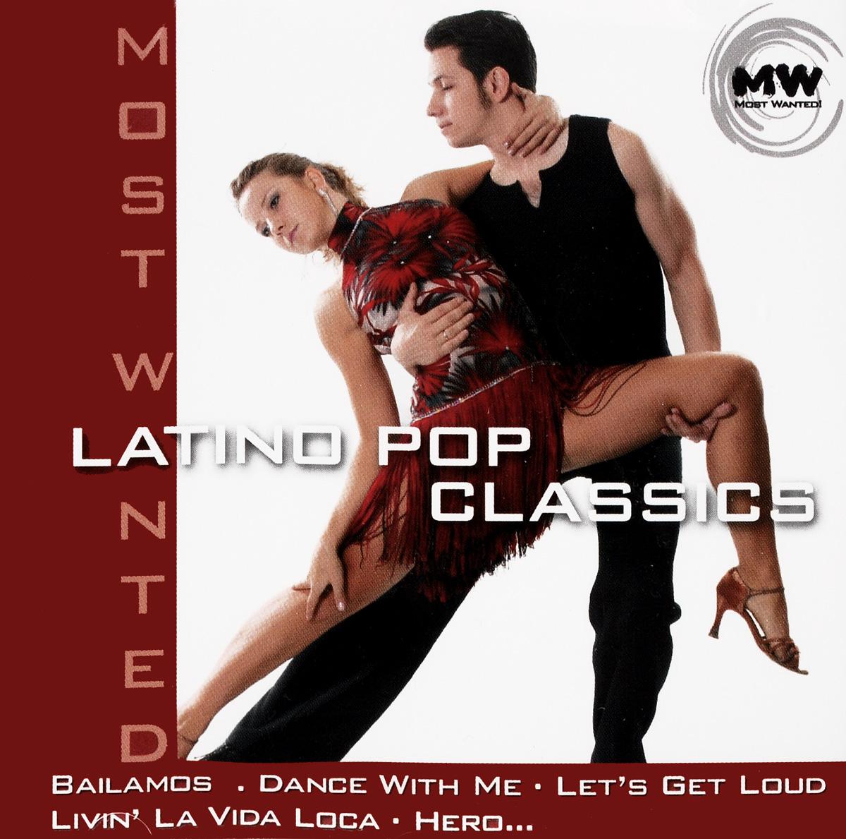 Антонио Эсколино Most Wanted. Latino Pop Classics most wanted