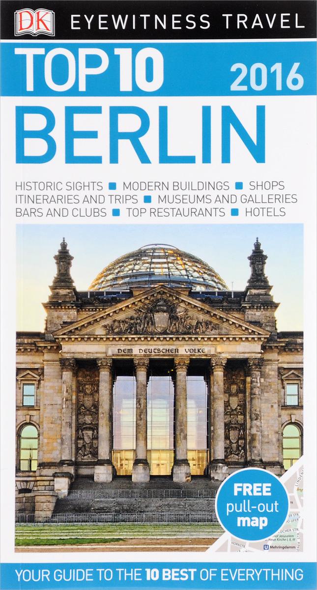 Berlin: Top 10 (+ карта)