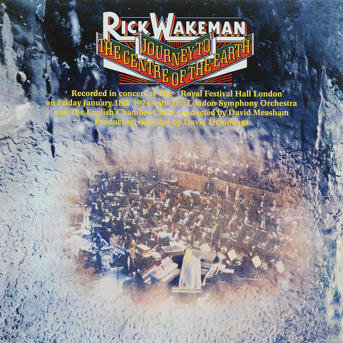 Давид Мишам,The London Symphony Orchestra,English Chamber Choir Rick Wakeman. Journey To The Centre Of The Earth (LP)