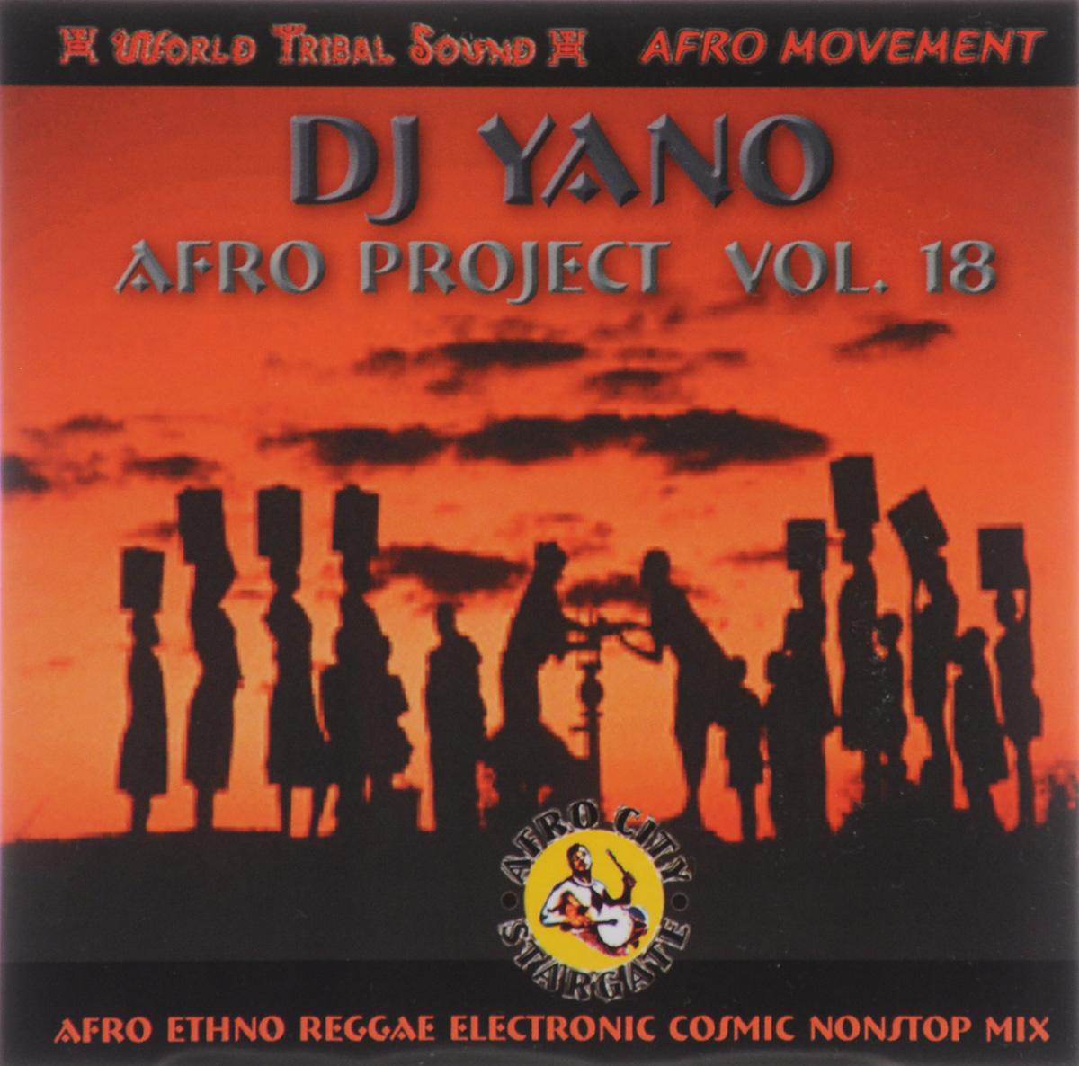 цена на Dj Yano,Stefan Egger / DJ Stefan Egger,Tosi Brandi,El Rookie,Pancho,Obrint Pass,Mauri,Kuma,Maridosa,Chiclete Dj Yano. Afro Project. Vol. 18