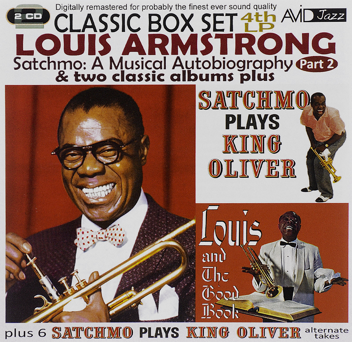 Луи Армстронг Avid Jazz. Louis Armstrong. Satchmo. A Musical Autobiography. Part 2. 6 Satchmo Plays King Oliver. Alternate Takes (2 CD) a m trovato satchmo