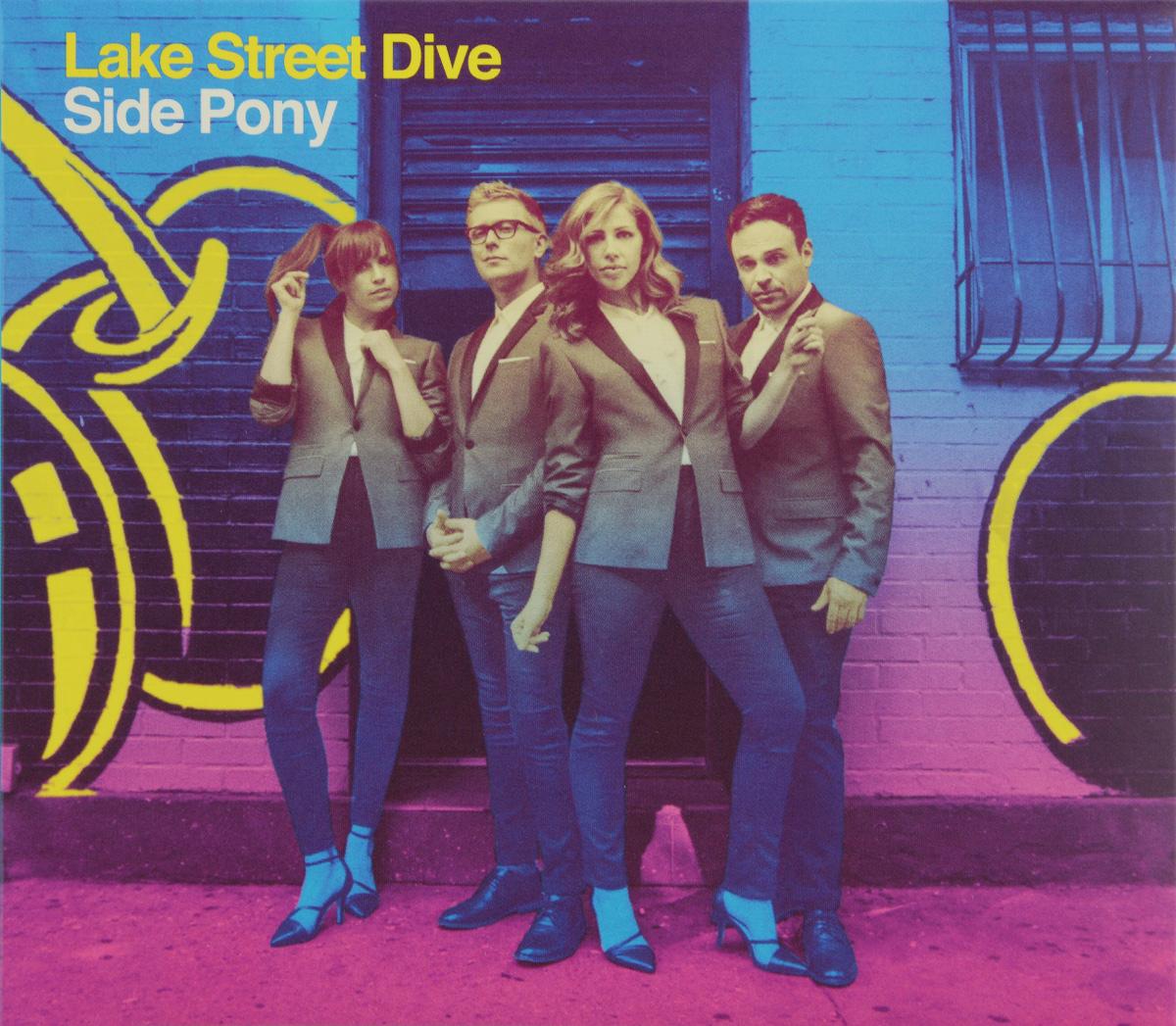 Lake Street Dive Lake Street Dive. Side Pony dive
