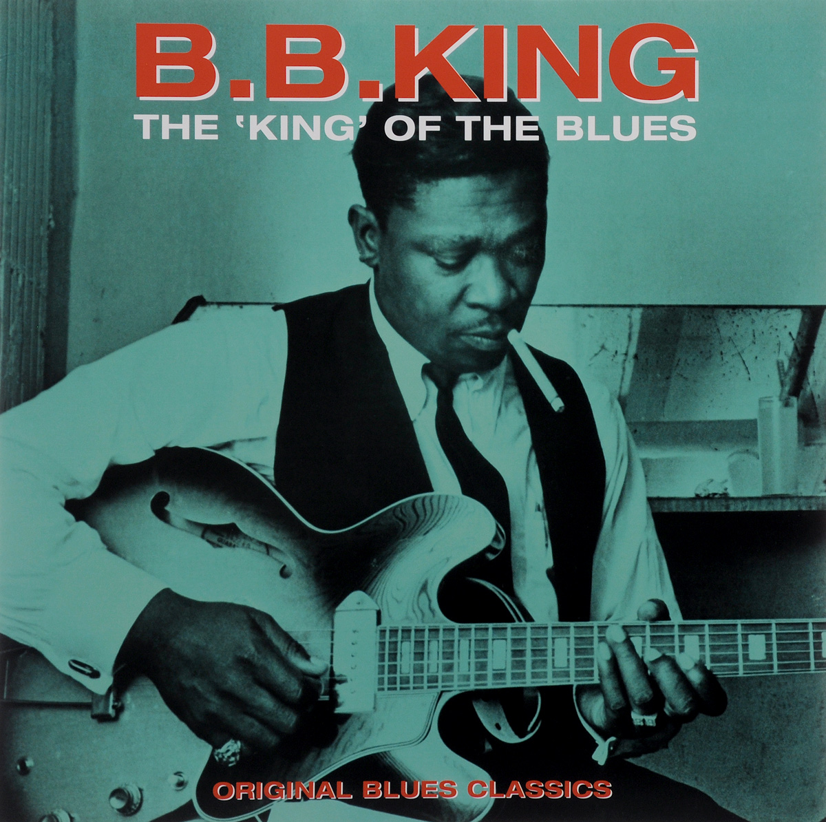 B. B. King. The King Of The Blues (LP)