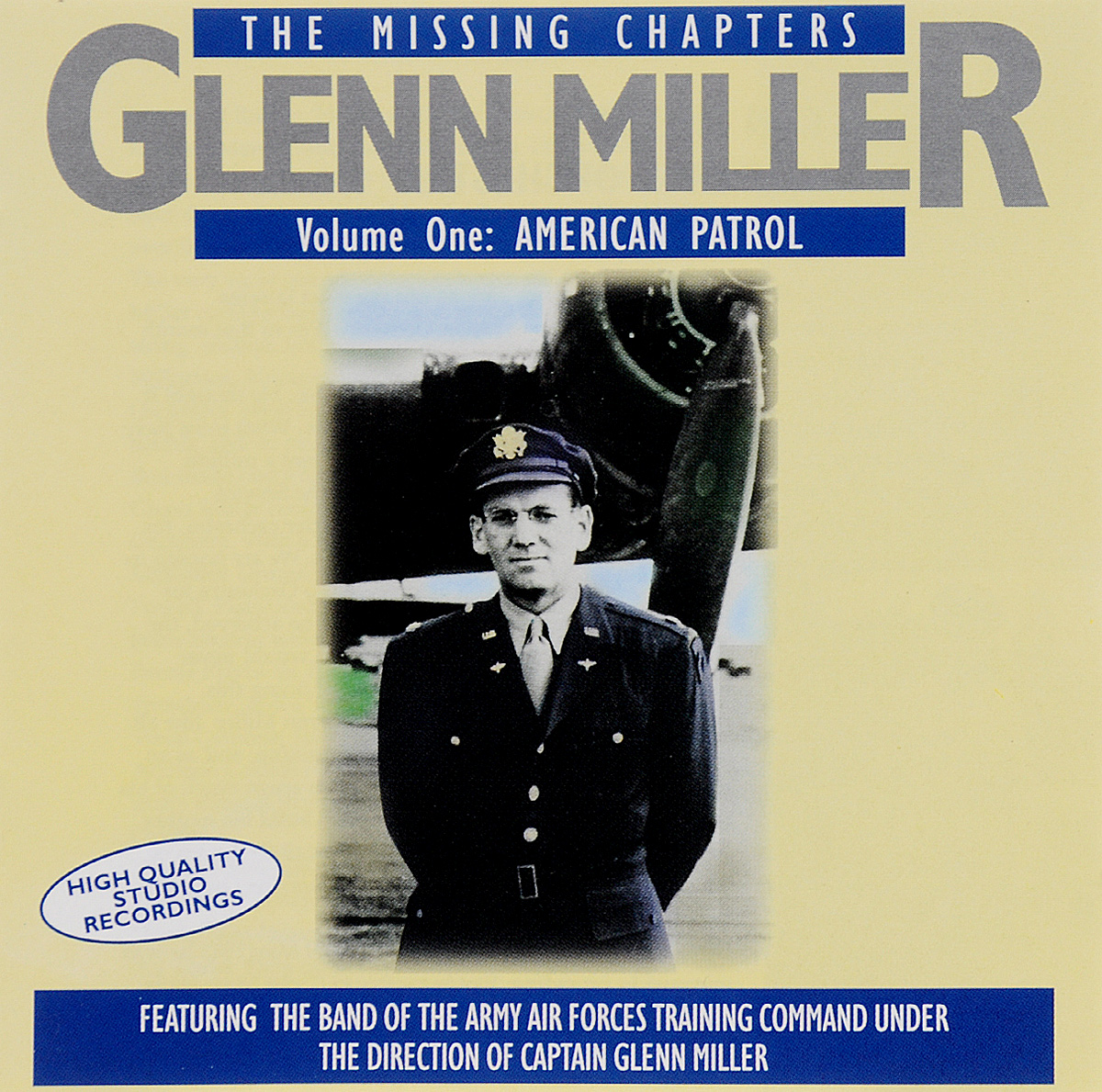 Гленн Миллер,The Band Of The Army Air Forces Training Command Glenn Miller. The Missing Chapters. Volume 1. American Patrol (2 CD)