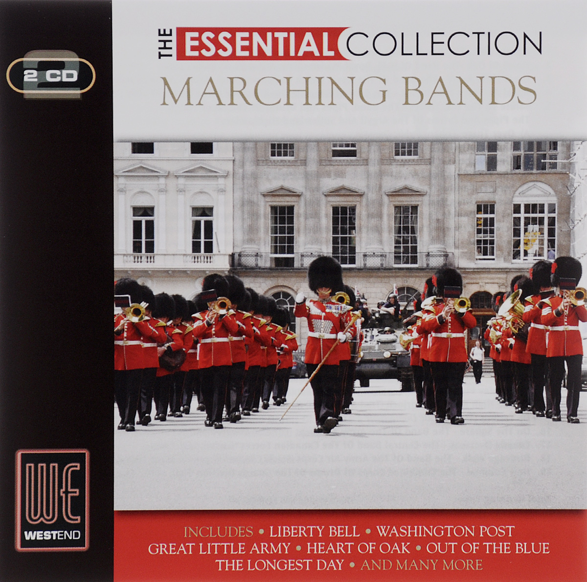 The Band Of Army Air Corps,The H. M. Royal Marines,The Welch Fusiliers,The Central Force,The Artillery Band,The Grenadier Guards,The United States Marine Corps, 2nd Division Irish Pipes And Drums, Battalion Scots Canadian Forces Essential Collection. Marching Bands (2 CD)
