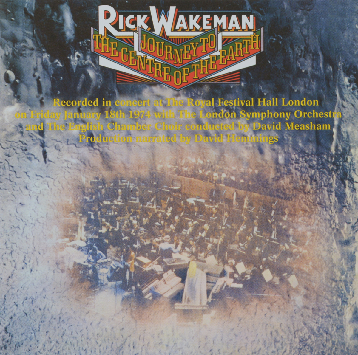 Рик Уэйкман,The London Symphony Orchestra,English Chamber Choir,Давид Мишам Rick Wakeman. Journey To The Centre Of The Earth цена 2017
