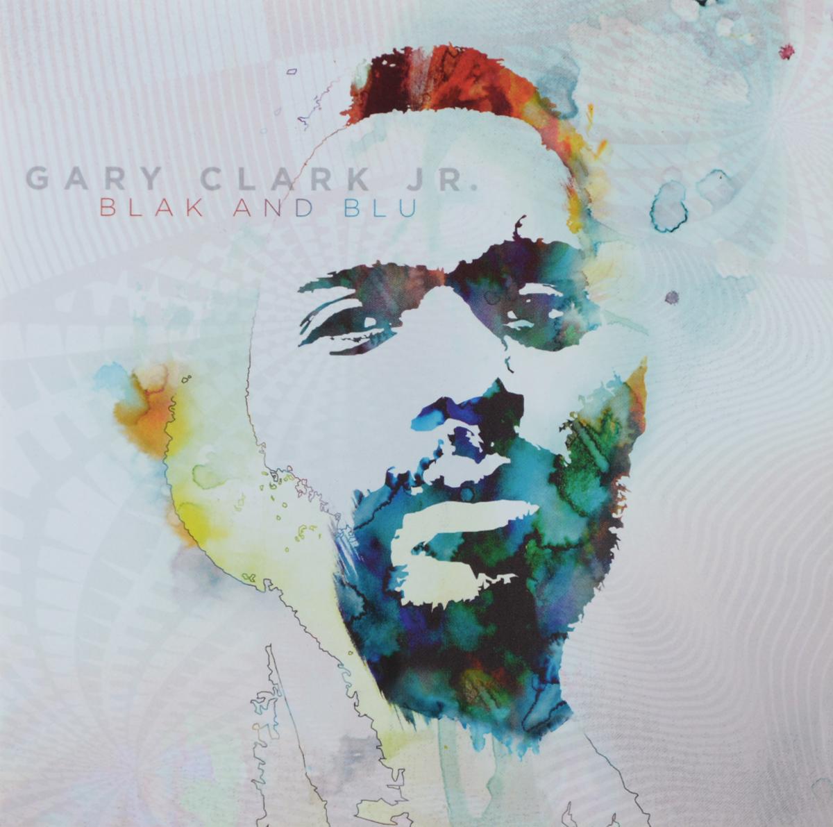 Гери Кларк Gary Clark Jr. Blak And Blu цена и фото