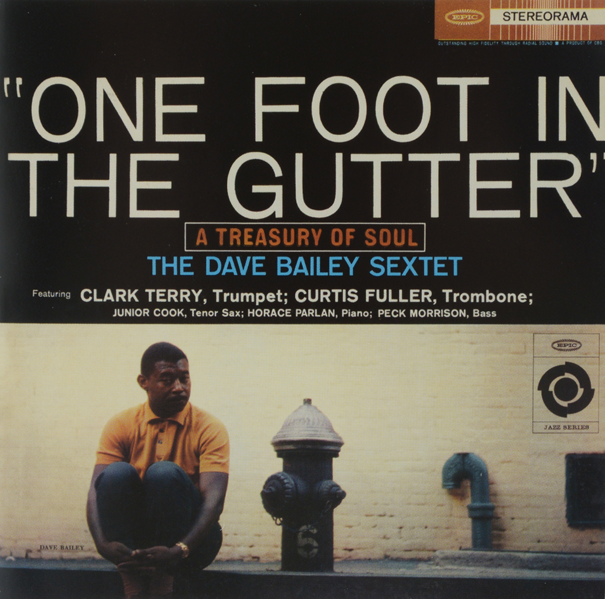 Дейв Бейли,Кларк Терри,Кертис Фуллер,Junior Cook,Хорас Парлэн,Peck Morrison The Dave Bailey Sextet. One Foot In The Gutter the bremen town musicians