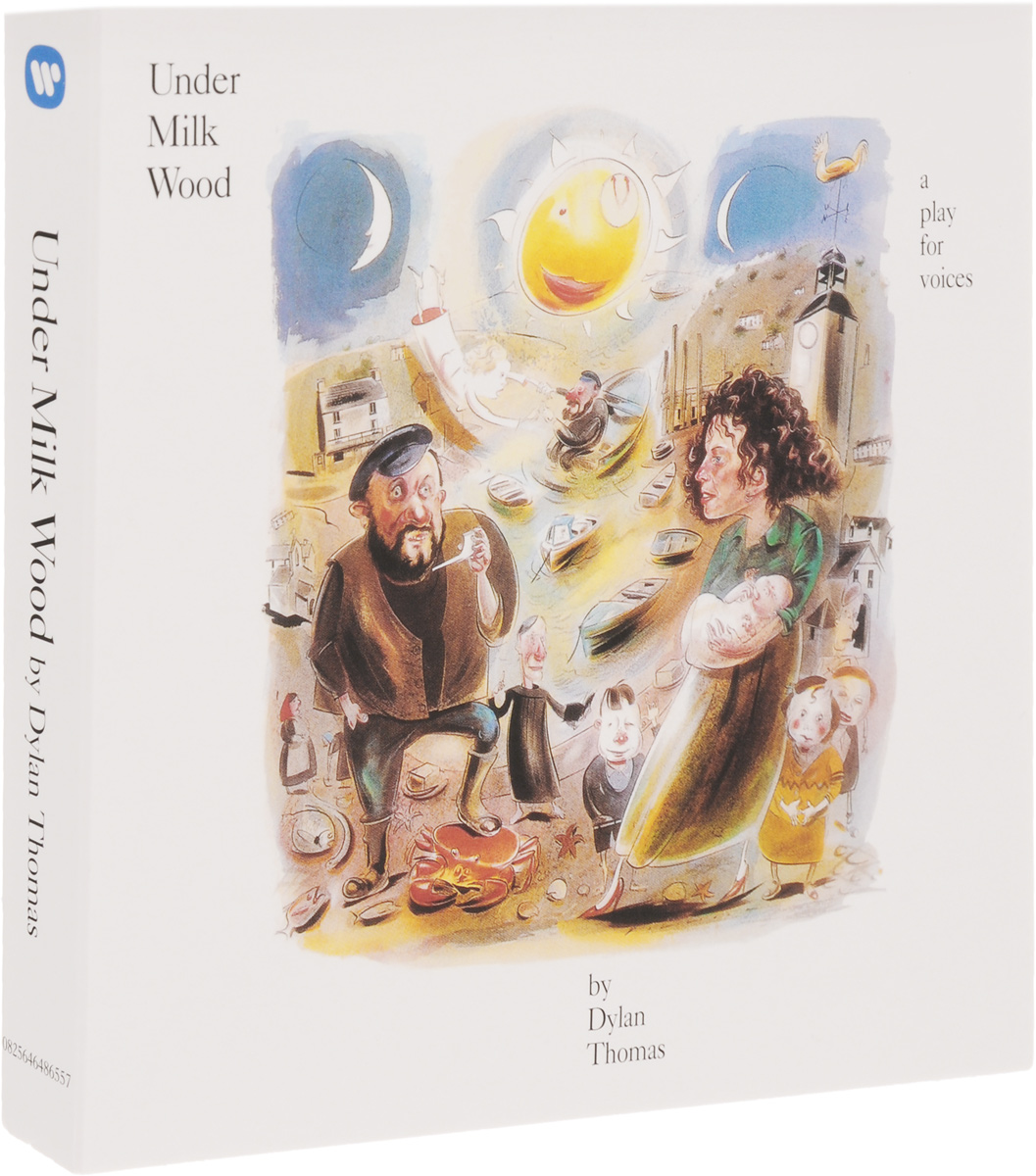 Under Milk Wood. A Play For Voices By Dylan Thomas (2 CD) richard thomas f why dylan matters