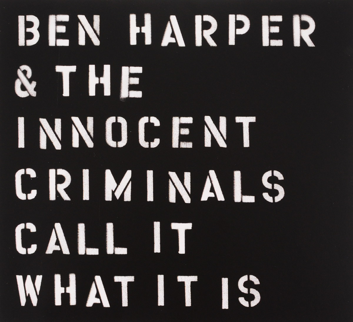 Бен Харпер,The Innocent Criminals Ben Harper & The Innocent Criminals. Call It What It Is (CD) рэнди вестон билли харпер randy weston billy harper the roots of the blues