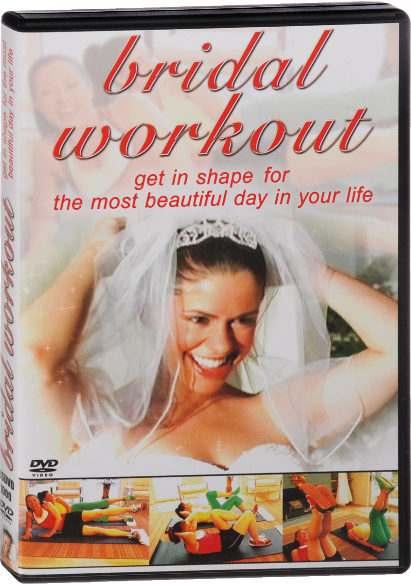 Bridal Workout: Get In Shape For The Most Beautiful Day In Your Life (DVD + CD) amy lyman the trustworthy leader leveraging the power of trust to transform your organization