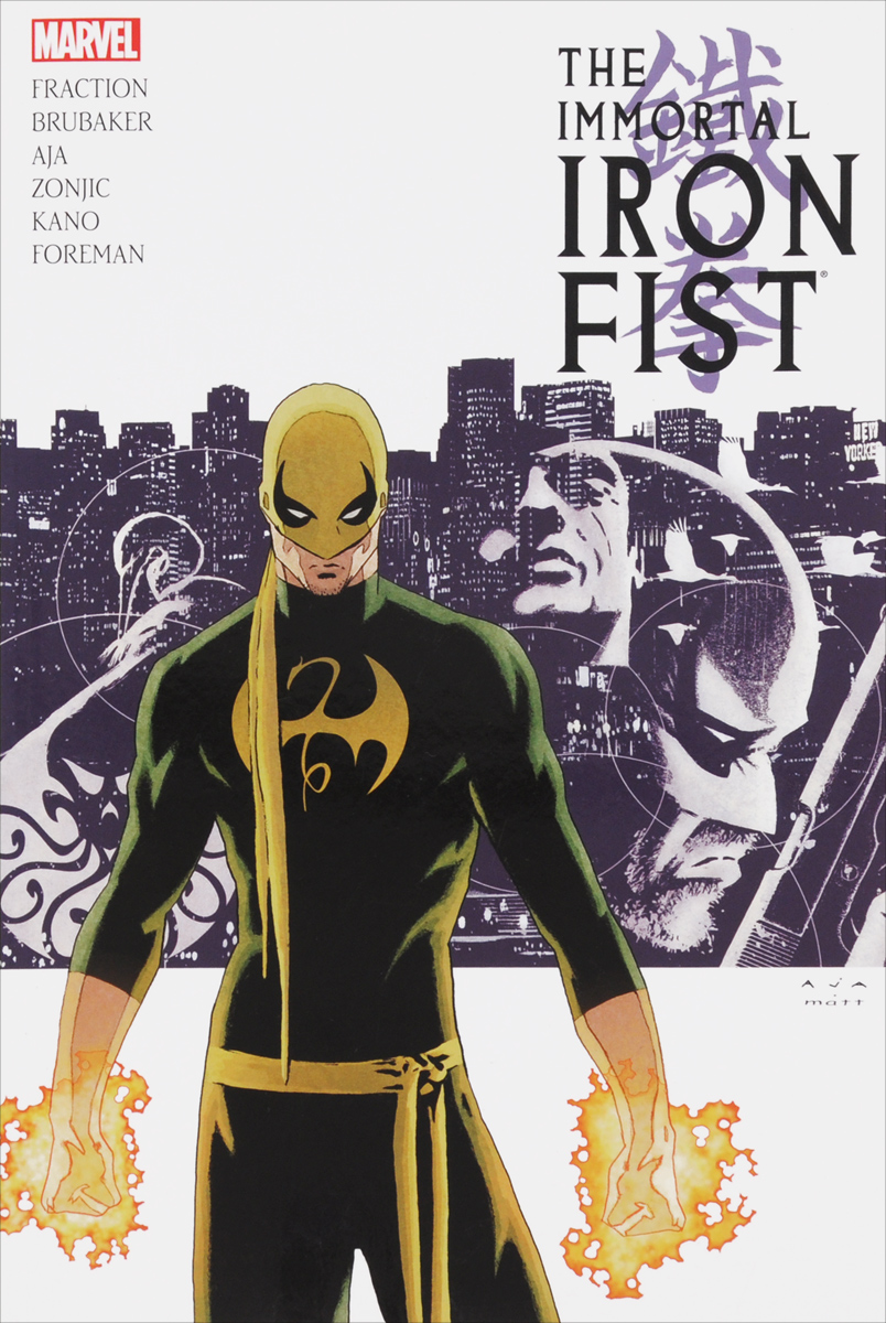 Immortal Iron Fist: The Complete Collection: Volume 1