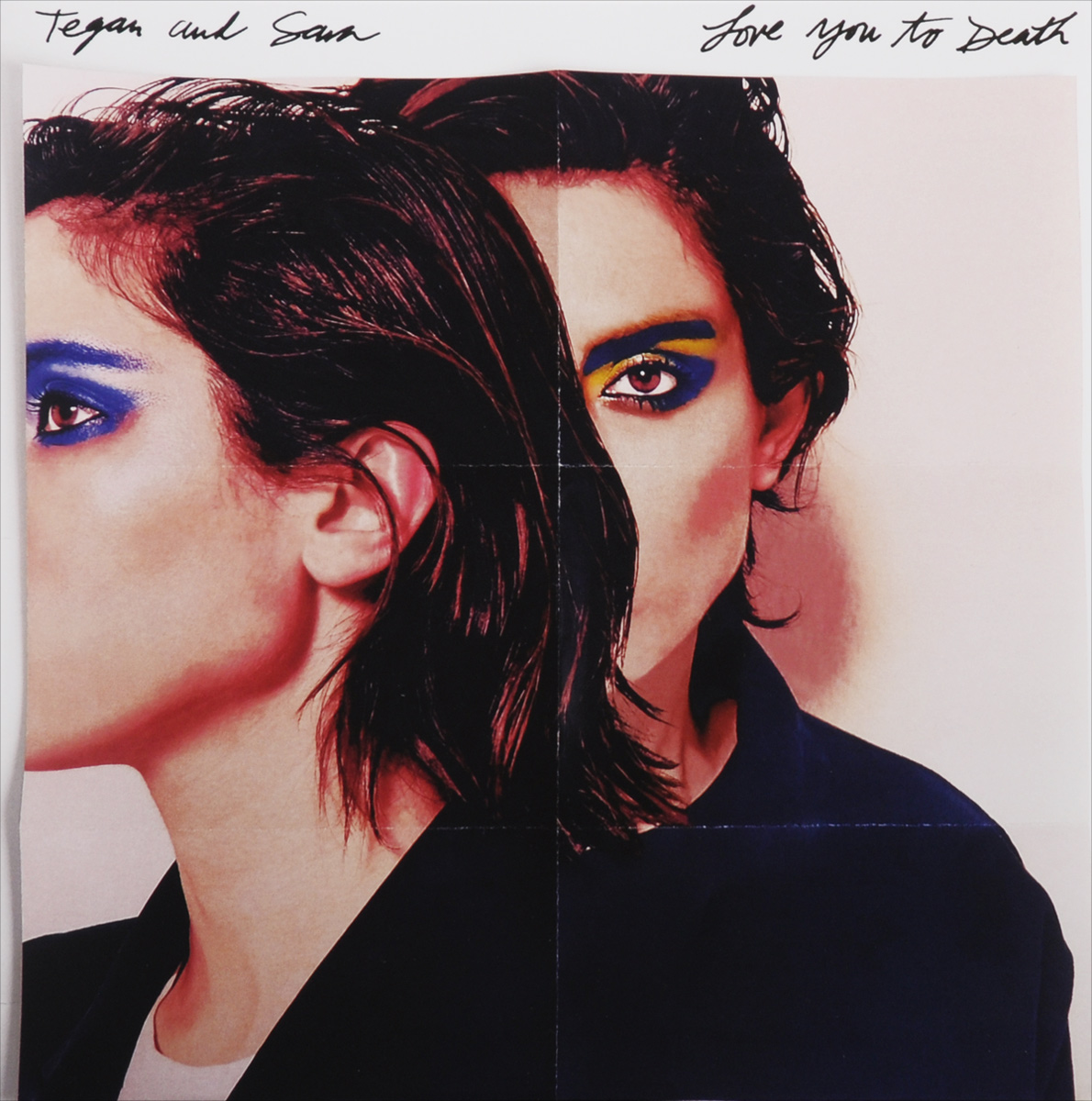 Tegan And Sara Tegan And Sara. Love You To Death (LP)