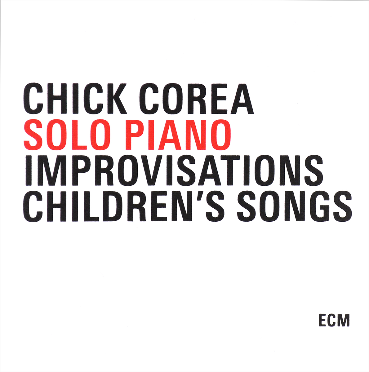 чик кориа chick corea Чик Кориа,Ида Кавафиан,Фред Шерри Chick Corea. Solo Piano / Improvisations / Children's Songs (3 CD)