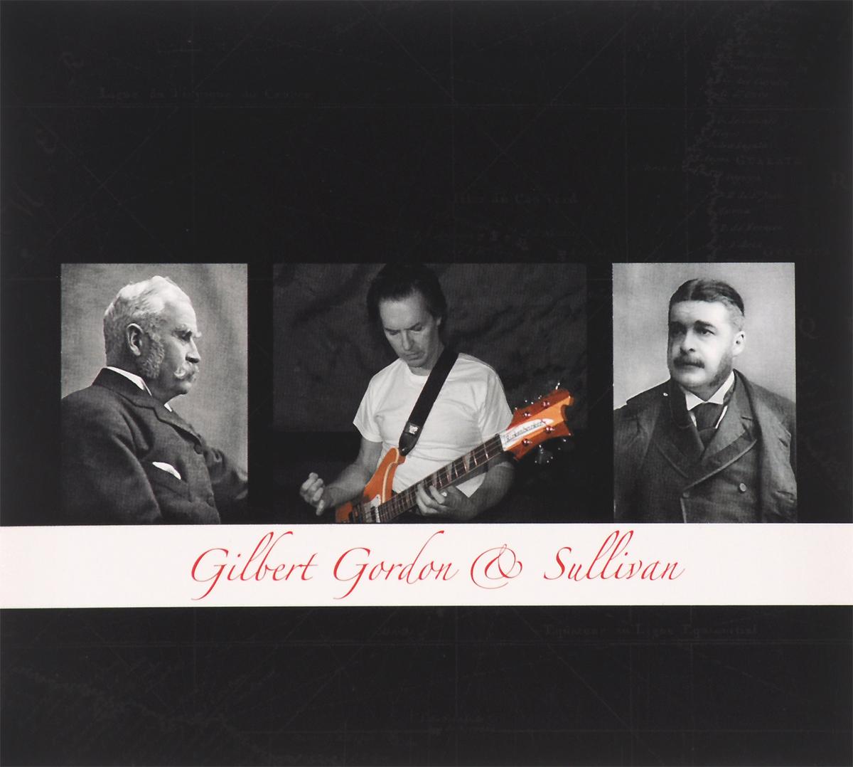 Martin Gordon Gordon. Gilbert & Sullivan