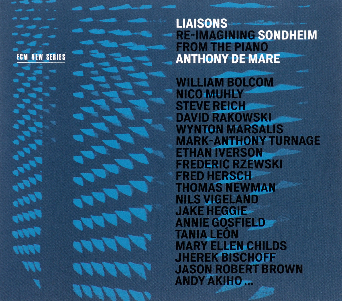Anthony De Mare Anthony De Mare. Liaisons. Re-Imagining Sondheim From The Piano (3 CD) anthony hickson html the living standard