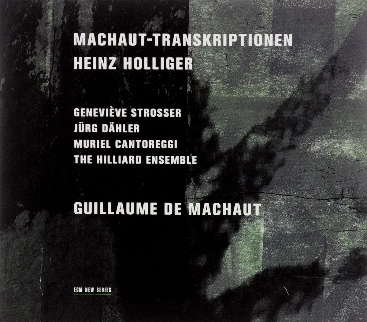Muriel Cantoreggi, Jurg Dahler, The Hilliard Ensemble, Genevieve Strosser Heinz Holliger. Machaut - Transkriptionen недорого