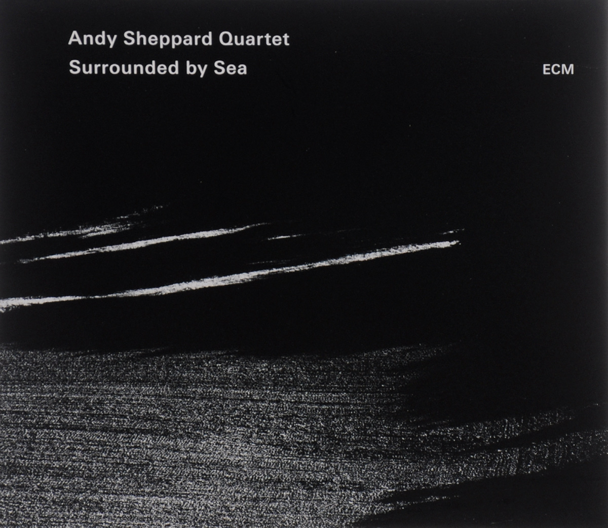 Andy Sheppard Quartet Quartet. Surrounded By Sea